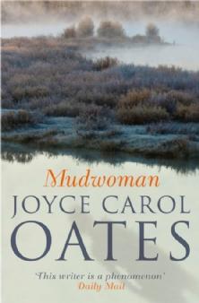 mudwoman-by-joyce-carol-oates